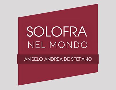 SOLOFRA NEL MONDO - Mostra di Angelo A. De Stefano
