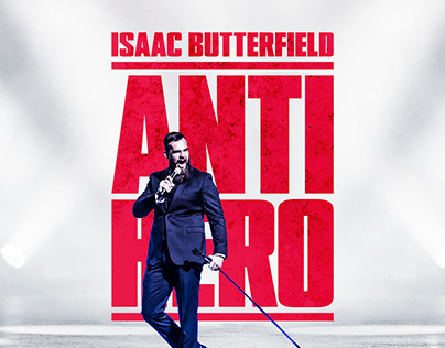 """Isaac Butterfield: """"Anti Hero"""" Comedy Special"""