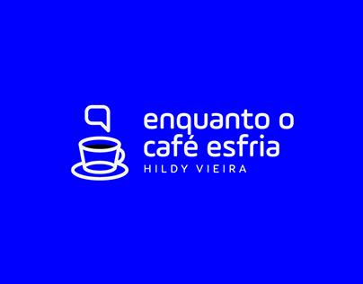 Enquanto o Café Esfria | Brand Identity