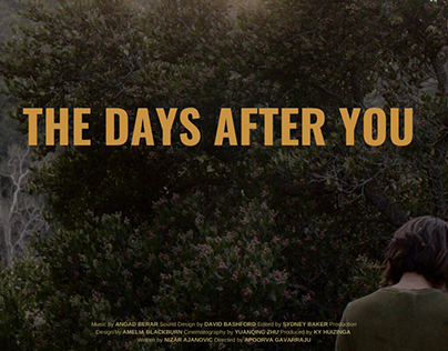Short Film | The Days After You