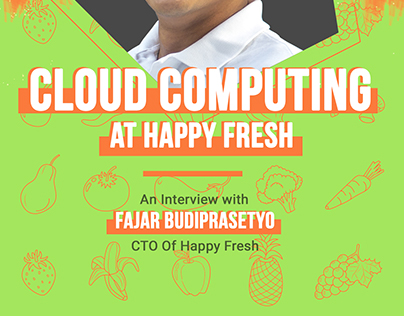 Cloud Computing at Happy Fresh - An Interview