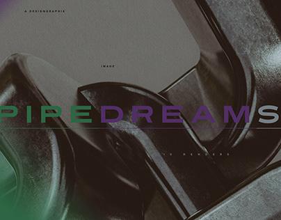 Pipe Dreams by Designgraphik