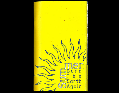 Summer Burn The Earth Again Zine