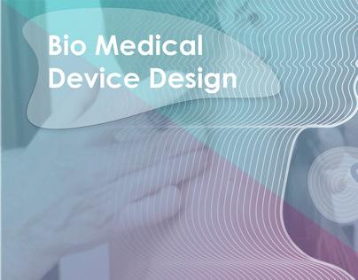 Bio Medical Device Design