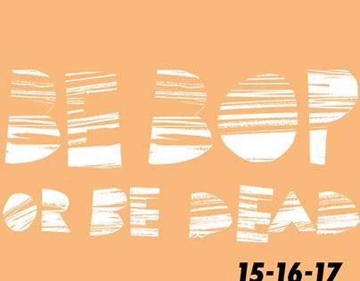 Logo Be Bop or Be Dead