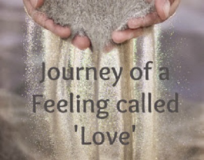 Journey of a Feeling called 'Love'!