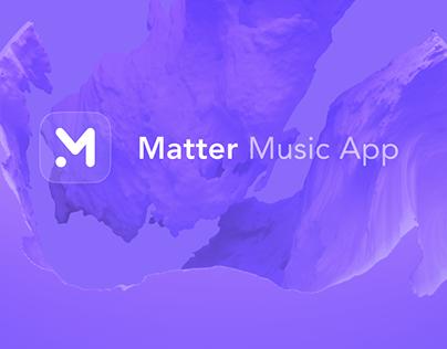 Matter. Music App