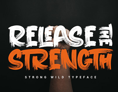 RELEASE THE STRENGTH | WILD TYPEFACE