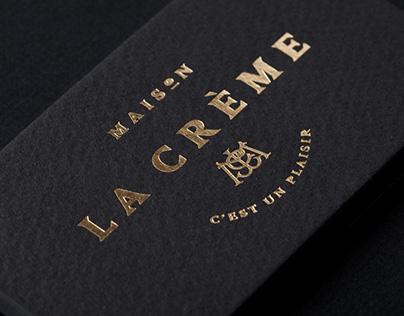 Maison La Crème