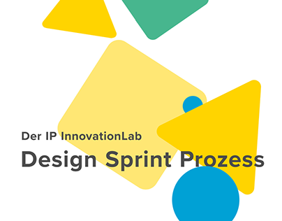 IP InnovationLab Design Sprint Prozess