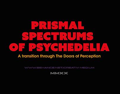 Prismal Spectrums