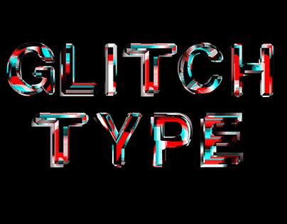 Glitch type Project.