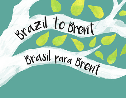 Brazil to Brent Exhibition