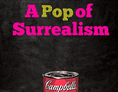 A Pop of Surrealism
