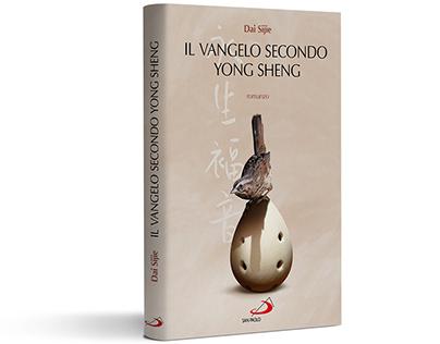Il vangelo secondo Yong Sheng