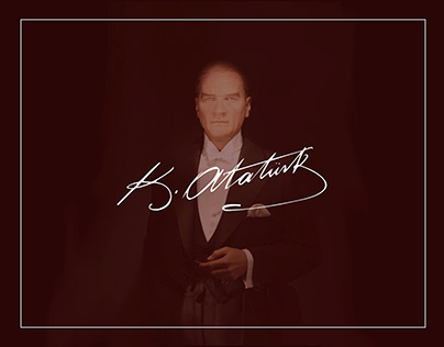 Video Designs for Turkish Leader(Mustafa Kemal Atatürk)