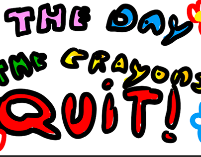 the day the crayons quit (school project)