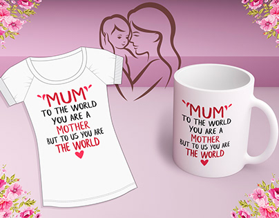 Mother's Day T-shirts & Mug Design