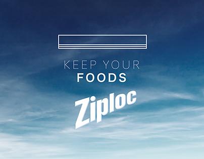 ZIPLOC - KEEP YOUR FOODS