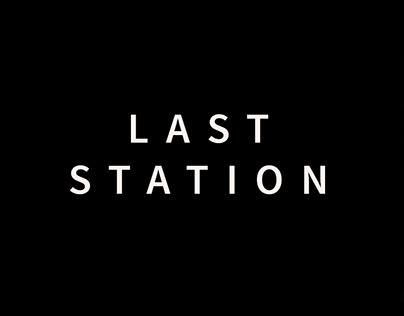 Last Station ( My Birthday Design )