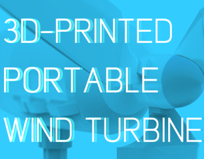 3D-Printed Portable Wind Turbine