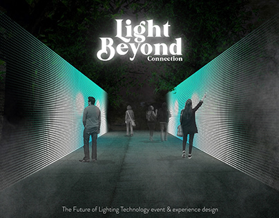 Light Beyond Connection event & experience design