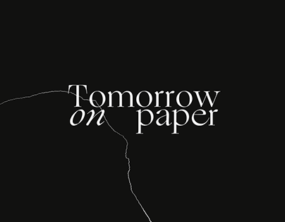 Tomorrow on Paper