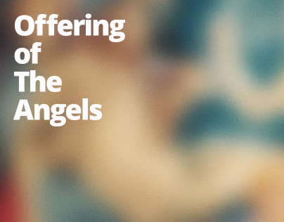 Offering of The Angels