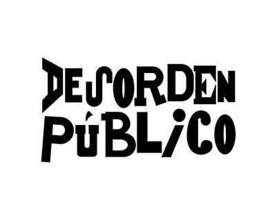 Lettering for Ska Band ,Desorden Público
