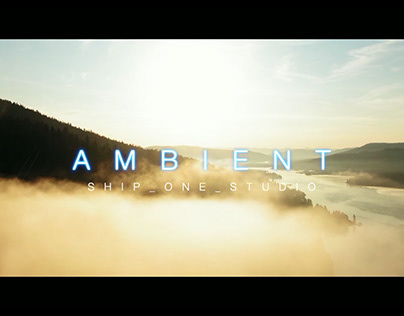 Ambient Video by Ship 1 Studio