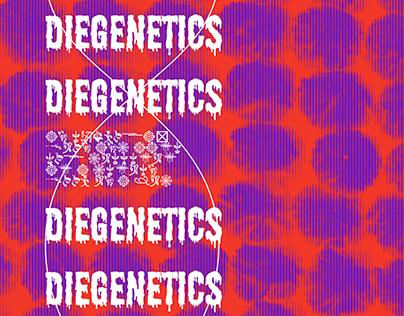 DIEGENETICS