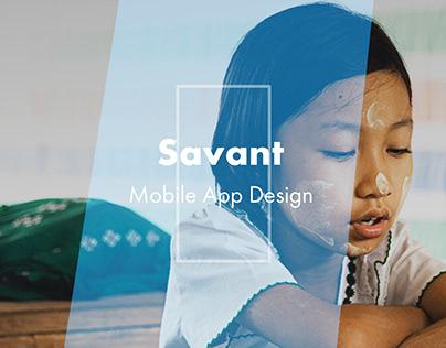 UI/UX - Savant App: a Case study