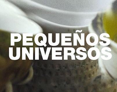 Pequeños Universos | Corto Documental
