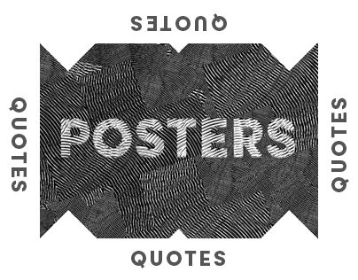 posters - quotes