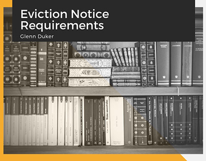 Glenn Duker on Eviction Notice Requirements