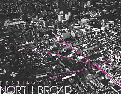 Destination: North Broad