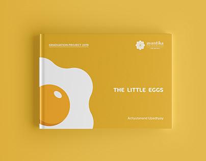 THE LITTLE EGGS | GRADUATION PROJECT