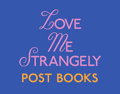 Love Me Strangely Post Books