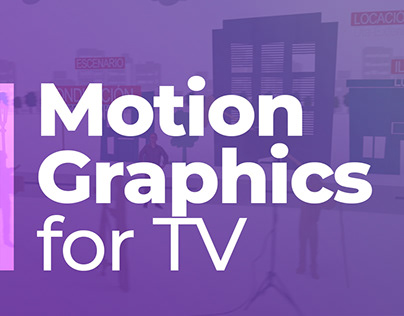 Gráfica animada TV | Motion graphics for TV
