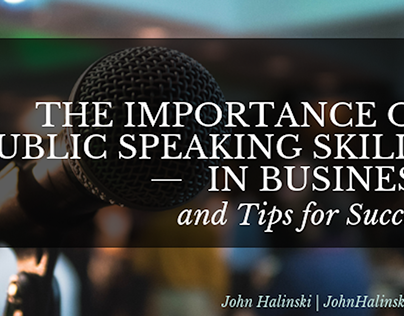 The Importance of Public Speaking Skills in Business