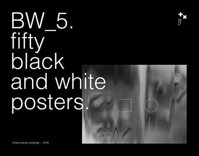 BW_5. 50 posters.