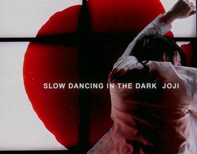 Joji Slow Dancing in the DARK VR