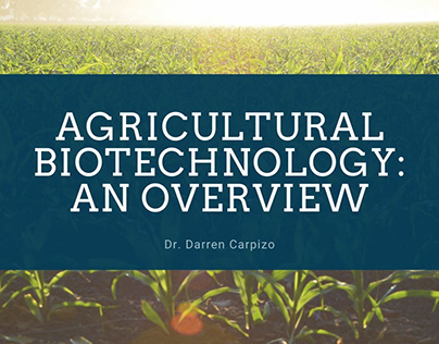 Agricultural Biotechnology: An Overview