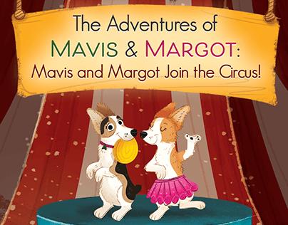 MAVIS & MARGOT JOIN THE CIRCUS!