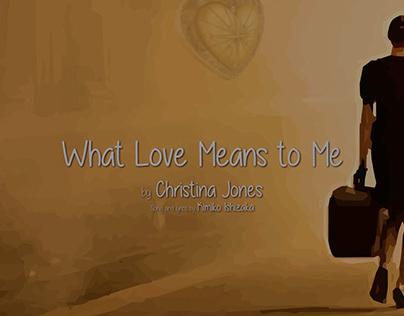 Christina Jones - What Love Means to Me (Lyric Video)
