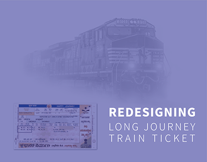 Redesigning Long Distance Railway Ticket