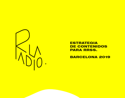 Social Media Plan. LaRadio.live Barcelona 2019