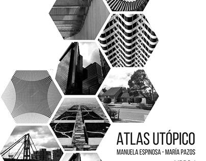 TEORÍAS URBANAS - ATLAS UTÓPICO