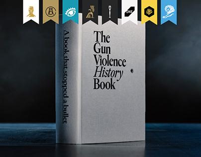 The Gun Violence History Book