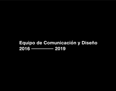 Equipo de Comunicación y Diseño   Reel 2016/19
